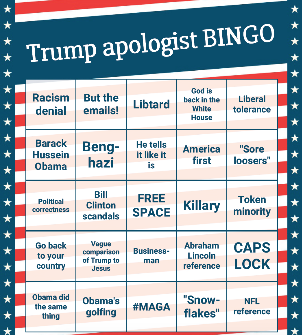Trump BINGO, apologist edition - Because it's there